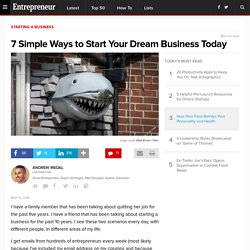 7 Simple Ways to Start Your Dream Business Today
