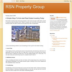 Simple Ways To Kick-start Real Estate Investing Today - RSN Property Group