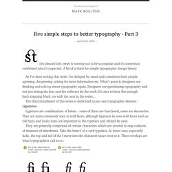 Five simple steps to better typography – Part 3Mark Boulton