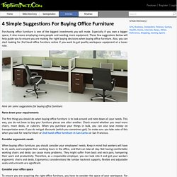 4 Simple Suggestions For Buying Office Furniture