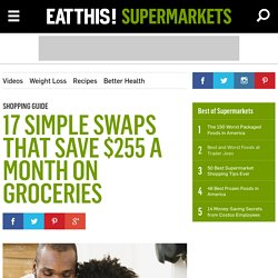 17 Simple Swaps for Big Savings in Groceries
