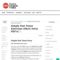 Simple Past Tense Exercises (Short Story PDF's) □