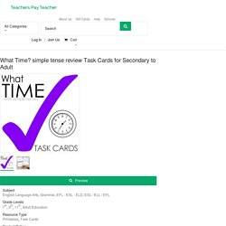 What Time? simple tense review