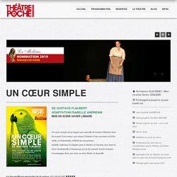 UN CŒUR SIMPLE – Théâtre de Poche-Montparnasse