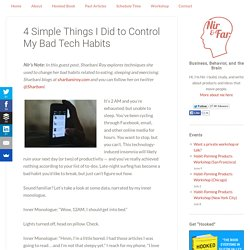 4 Simple Things I Did to Control My Bad Tech Habits
