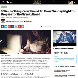 5 Simple Things You Should Do Every Sunday Night To Prepare For The Week Ahead