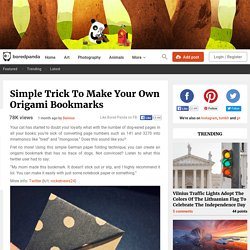 Simple Trick To Make Your Own Origami Bookmarks