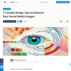 11 Simple Design Tips to Enhance Your Social Media Images