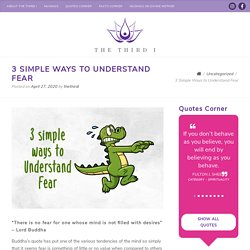 3 Simple Ways to Understand Fear - Thethirdi.org