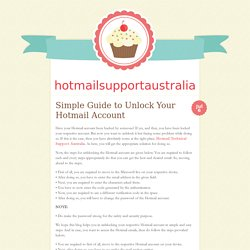 Simple Guide to Unlock Your Hotmail Account