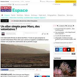 Un aller simple pour Mars, des volontaires ?