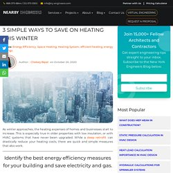 3 Simple Ways to Save on Heating this Winter