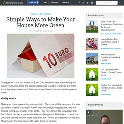 Simple Ways to Make Your House More Green