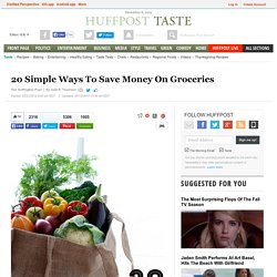 20 Simple Ways To Save Money On Groceries