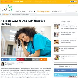 4 Simple Ways To Deal With Negative Thinking