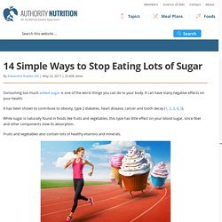 14 Simple Ways to Stop Eating Lots of Sugar