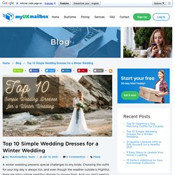 Top 10 Simple Wedding Dresses for a Winter Wedding