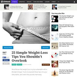 25 Simple Weight-Loss Tips You Shouldn't Overlook