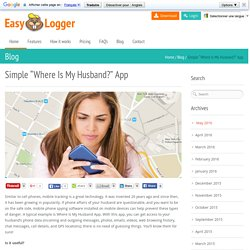 "Simple ""Where Is My Husband?"" App - Easy Logger"