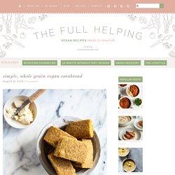 Simple, Whole Grain Vegan Cornbread