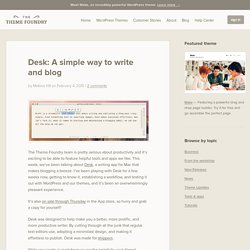 Desk: A simple way to write and blog