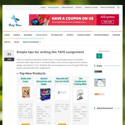 Simple tips for writing the TAFE assignment
