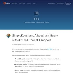 SimpleKeychain: A keychain library with iOS 8 & TouchID support