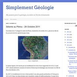 Simplement Géologie: Séisme au Pérou - 28 Octobre 2011