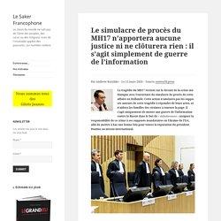 Le simulacre de procès du MH17 n'apportera aucune justice ni ne clôturera rien : il s'agit simplement de guerre de l'information