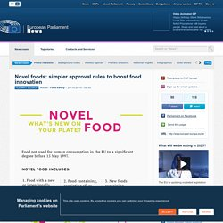 Novel foods: simpler approval rules to boost food innovation