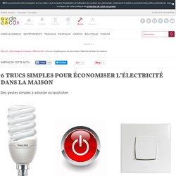 6 trucs simples pour économiser l'électricité dans la maison