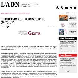 """Media - Les media simples """"fournisseurs de contenus"""""""