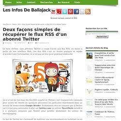 Deux façons simples de récupérer le flux RSS d'un abonné Twitter