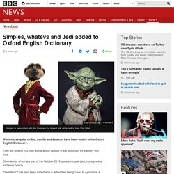 Simples, whatevs and Jedi added to Oxford English Dictionary