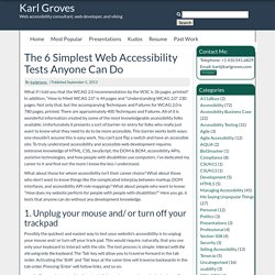 The 6 Simplest Web Accessibility Tests Anyone Can Do