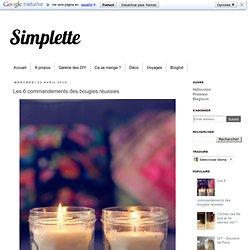 Les 6 commandements des bougies réussies