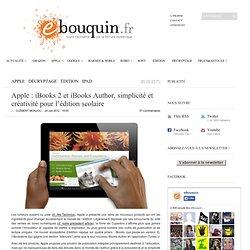 Apple : iBooks 2 et iBooks Author, simplicité et créativité pour l'édition scolaire