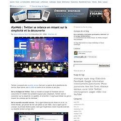 #LeWeb : Twitter se relance en misant sur la simplicité et la découverte