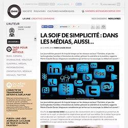 La soif de simplicité : dans les médias, aussi… » Article » OWNI, Digital Journalism