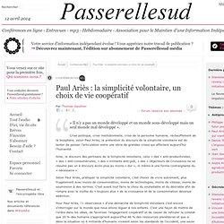 Paul Ariès : la simplicité volontaire, un choix de vie coopératif