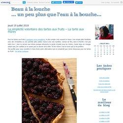 La simplicité volontaire des tartes aux fruits