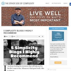 5 Simplicity Blogs I Highly Recommend