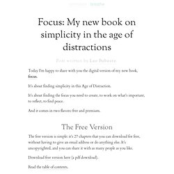 Focus: My new book on simplicity in the age of distractions | zen habits