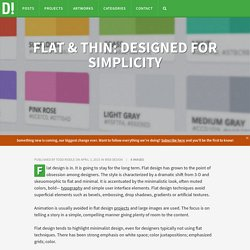 FLAT & THIN: DESIGNED FOR SIMPLICITY