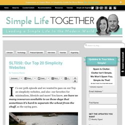 SLT050: Our Top 20 Simplicity Websites - Simple Life Together