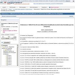 Ordonnance n° 2004-274 du 25 mars 2004 portant simplification du droit et des formalités pour les entreprises.