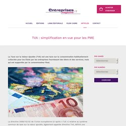 TVA : simplification en vue pour les PME - Tous les articles - Entreprises magazine, Luxembourg