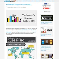 A Simplified Blogger's Guide To SEO