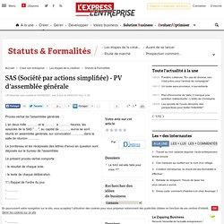 SAS ( Société par actions simplifiée ) - PV d'assemblée générale