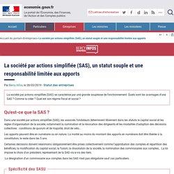 La société par actions simplifiée (SAS), un statut souple et une responsabilité limitée aux apports